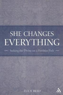 She Changes Everything by Lucy J. Reid image