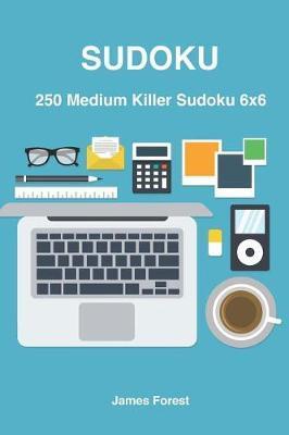 250 Medium Killer Sudoku 6x6 | James Forest Book | In-Stock