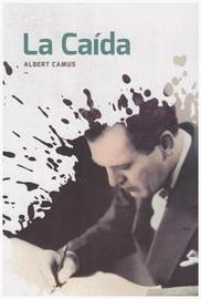 La Caida by Albert Camus