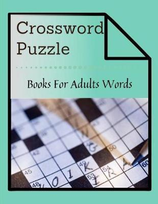 Crossword Puzzle Books For Adults Words by Erin S Gore