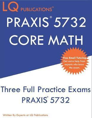 PRAXIS 5732 CORE Math by Lq Publications image