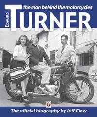 Edward Turner: The Man Behind the Motorcycles by Jeff Clew image