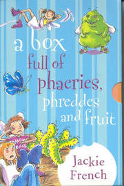 A Box Full of Phaeries, Phreddes and Fruit by Jackie French image