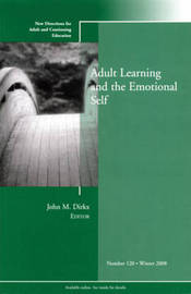 Adult Learning and the Emotional Self by Adult and Continuing Education (Ace) image