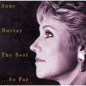 Best...So Far by Anne Murray