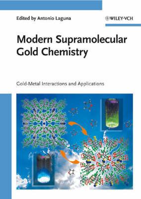 Modern Supramolecular Gold Chemistry