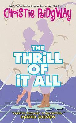 The Thrill of It All by Christie Ridgway