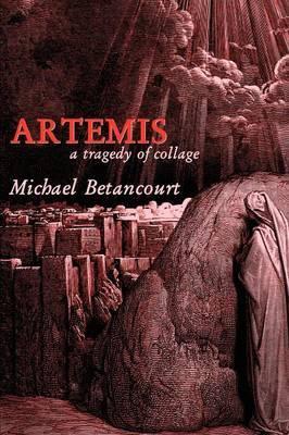 Artemis by Michael Betancourt
