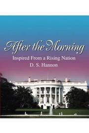After the Morning: Inspired from a Rising Nation by Debra S. Hannon image