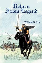 Return from Legend by William N. Kyle image