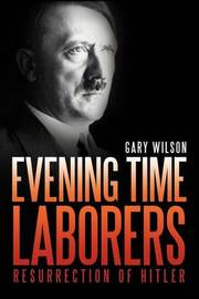 Evening Time Laborers by Gary Wilson