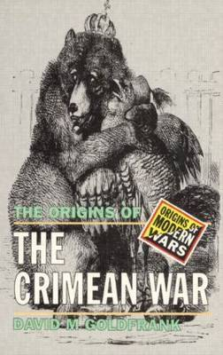 The Origins of the Crimean War by David M. Goldfrank image