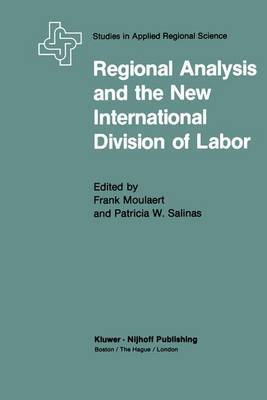 Regional Analysis and the New International Division of Labor by Frank Moulaert