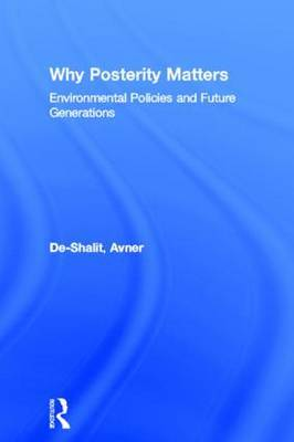 Why Posterity Matters by Avner De-Shalit image