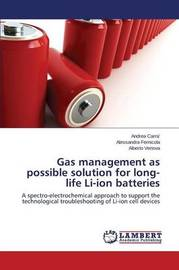 Gas Management as Possible Solution for Long-Life Li-Ion Batteries by Carra' Andrea