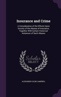 Insurance and Crime by Alexander Colin Campbell image