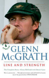 Glenn McGrath Line and Strength by Glenn McGrath