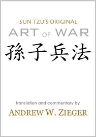 Sun Tzu's Original Art of War by Sun Tzu