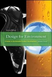 Design for Environment by Joseph Fiksel