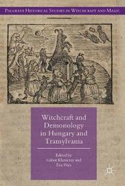 Witchcraft and Demonology in Hungary and Transylvania image