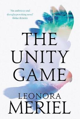 The Unity Game by Leonora Meriel image