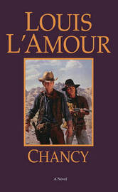 Chancy by Louis L'Amour
