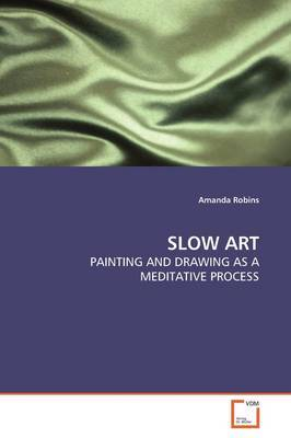 Slow Art by Amanda Robins image