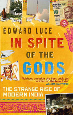 In Spite Of The Gods by Edward Luce image