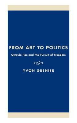 From Art to Politics by Yvon Grenier image