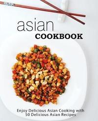 Asian Cookbook by Booksumo Press