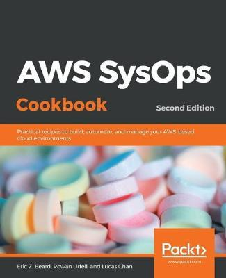 AWS SysOps Cookbook by Eric Z. Beard