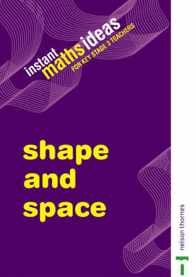 Instant Maths Ideas: Shape and Space: v. 2: Teacher's Book by Colin Foster image