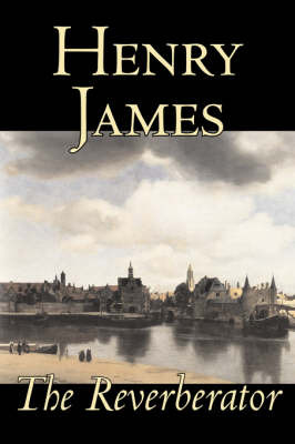 The Reverberator by Henry James image