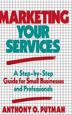 Marketing Your Services by Anthony O. Putman image