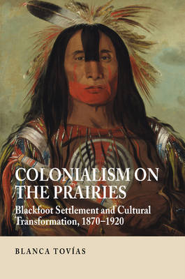 Colonialism on the Prairies by Blanca Tovias image