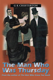 The Man Who Was Thursday by G.K.Chesterton