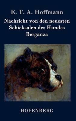 Nachricht Von Den Neuesten Schicksalen Des Hundes Berganza image