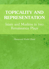 Topicality and Representation by Hammood Khalid Obaid