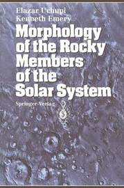 Morphology of the Rocky Members of the Solar System by Elazar Uchupi