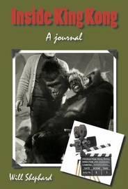Inside King Kong by Will Shephard