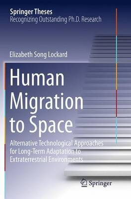 Human Migration to Space by Elizabeth Song Lockard