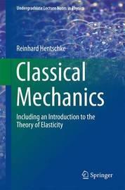 Classical Mechanics by Reinhard Hentschke