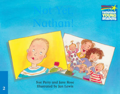 Not Yet, Nathan! ELT Edition by Sue Perry image