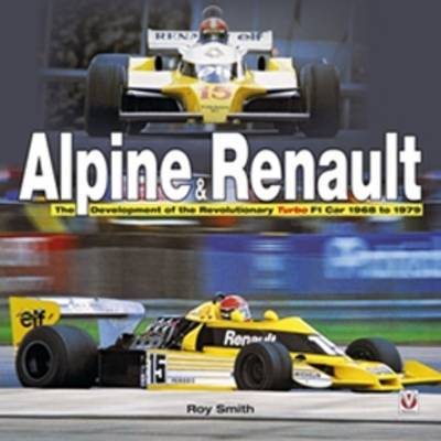 Alpine & Renault by Roy Smith