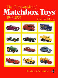 The Encyclopedia of Matchbox Toys by Charlie Mack