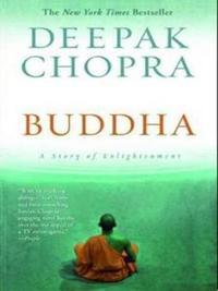 Buddha by Deepak Chopra