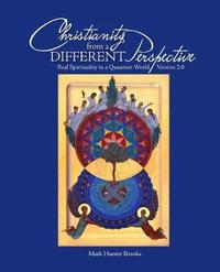 Christianity from a Different Perspective by Mark Hunter Brooks