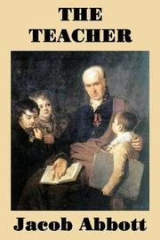 The Teacher by Jacob Abbott