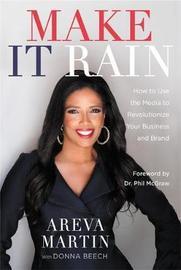Make It Rain! by Areva Martin