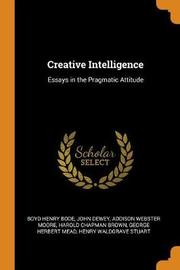 Creative Intelligence by Boyd Henry Bode